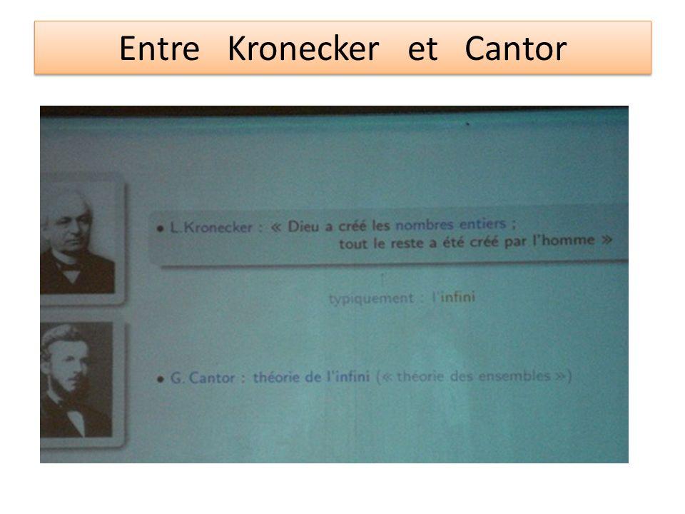 Entre Kronecker et Cantor