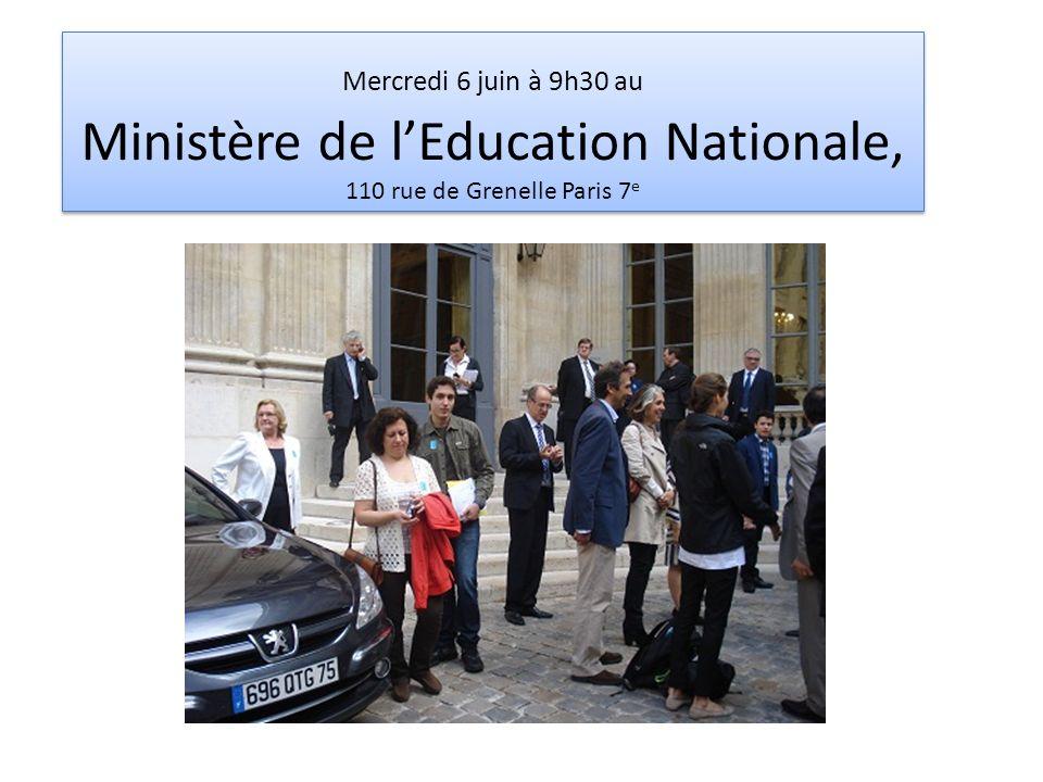 Mercredi 6 juin à 9h30 au Ministère de lEducation Nationale, 110 rue de Grenelle Paris 7 e