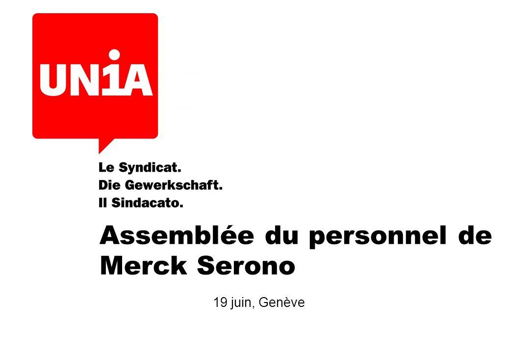 Assemblée du personnel de Merck Serono 19 juin, Genève