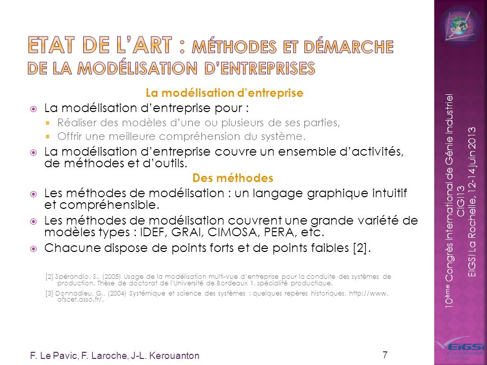 10 ème Congrès International de Génie Industriel CIGI13 EIGSI La Rochelle, 12-14 juin 2013 La modélisation dentreprise La modélisation dentreprise pou
