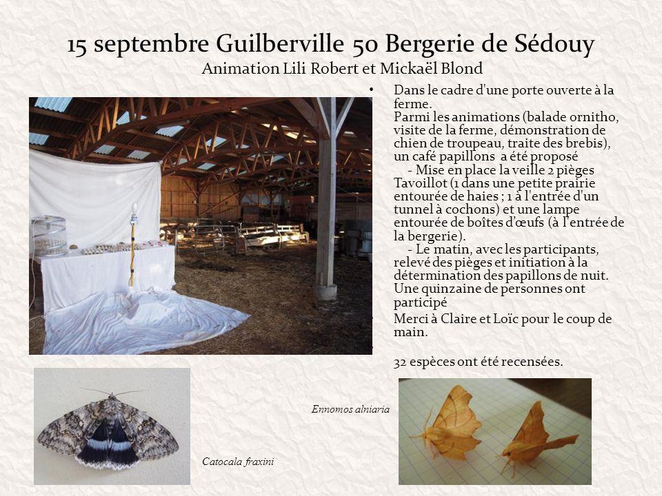 15 septembre Guilberville 50 Bergerie de Sédouy Dans le cadre d'une porte ouverte à la ferme. Parmi les animations (balade ornitho, visite de la ferme