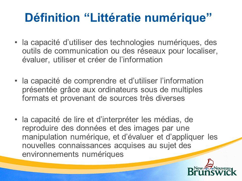 Définition Littératie numérique la capacité dutiliser des technologies numériques, des outils de communication ou des réseaux pour localiser, évaluer,