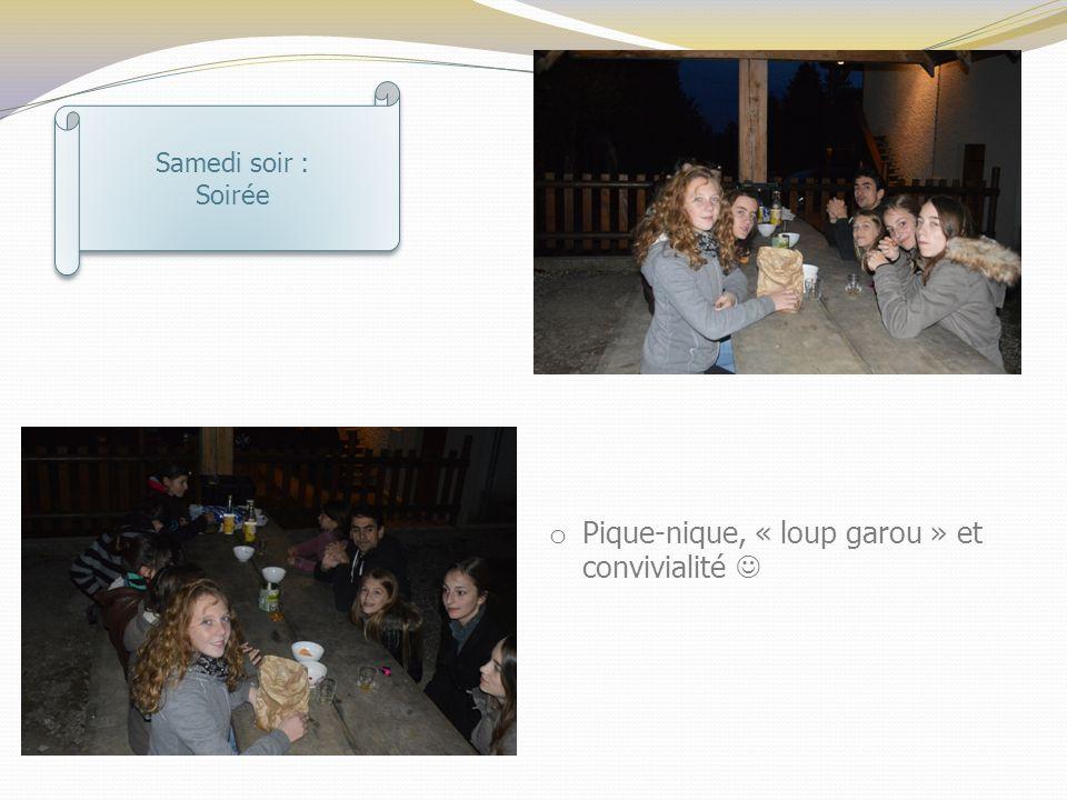 Samedi soir : Soirée Samedi soir : Soirée o Pique-nique, « loup garou » et convivialité