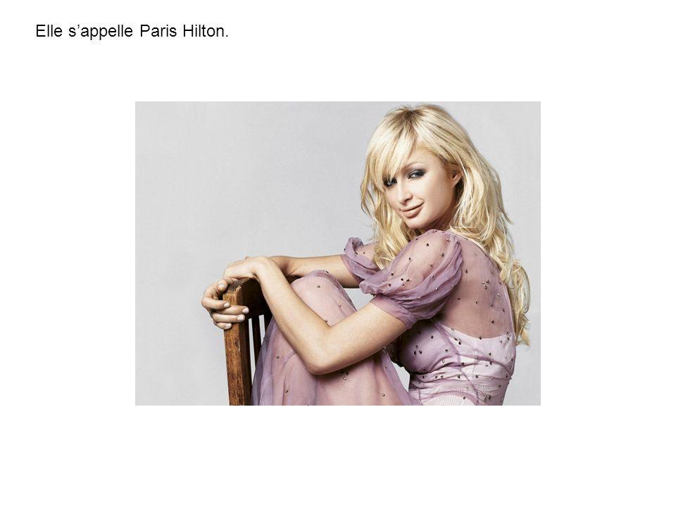 Elle sappelle Paris Hilton.