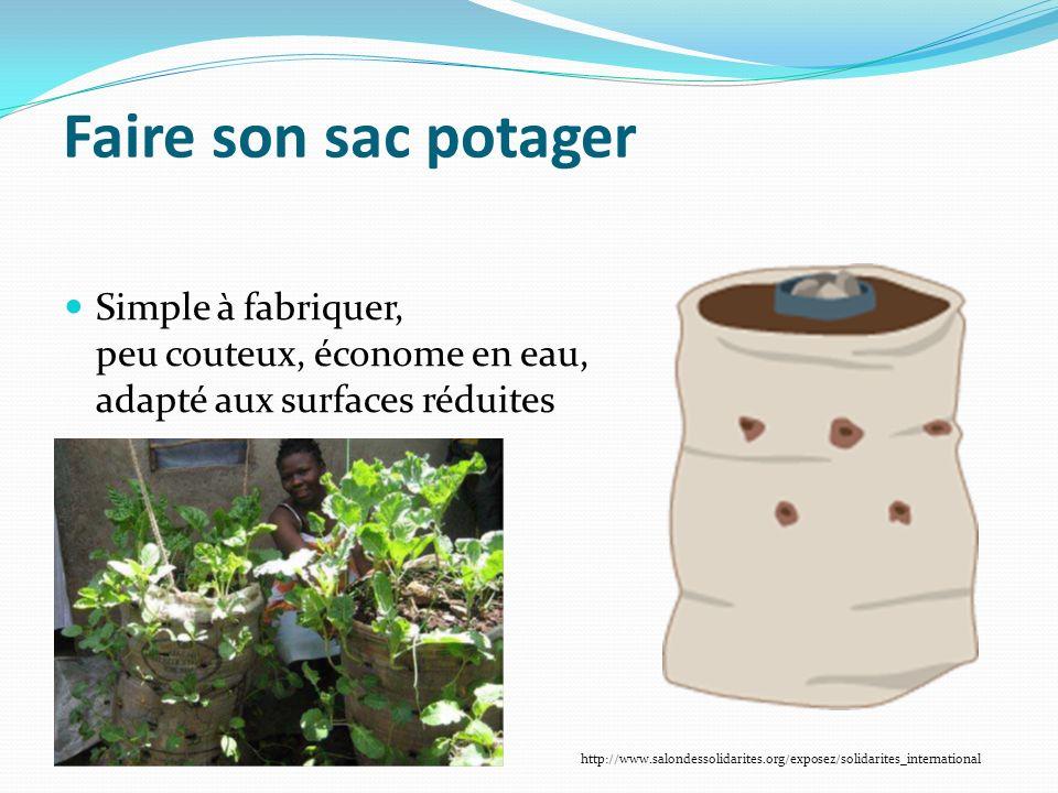 Faire son sac potager Simple à fabriquer, peu couteux, économe en eau, adapté aux surfaces réduites http://www.salondessolidarites.org/exposez/solidarites_international