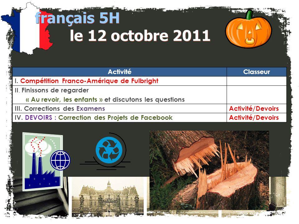 JE FAIS DES ANNONCES! français 2 / 5H / 6AP 1. Club Français -- $25 à M. DiNicola ASAP 2. français 5H / 6AP: Bulletin pour Octobre – Décidé! 3. Sociét