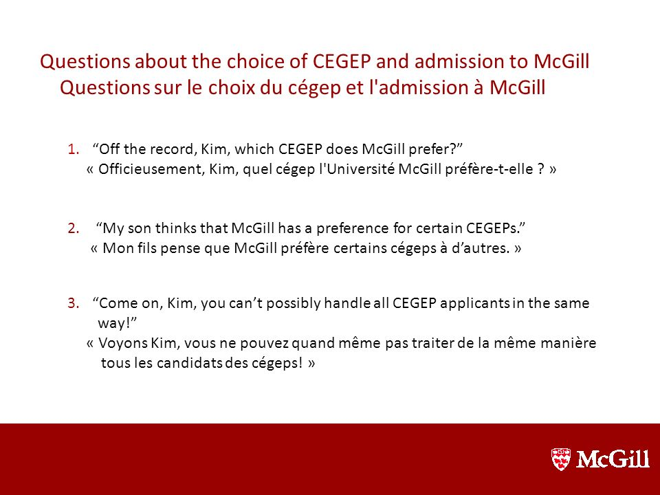 Kim Bartlett, Director of Admissions (Undergraduate and Graduate) Directrice des admissions (Études de 1er, 2e and 3e cycles) Since July 2012 / Depuis