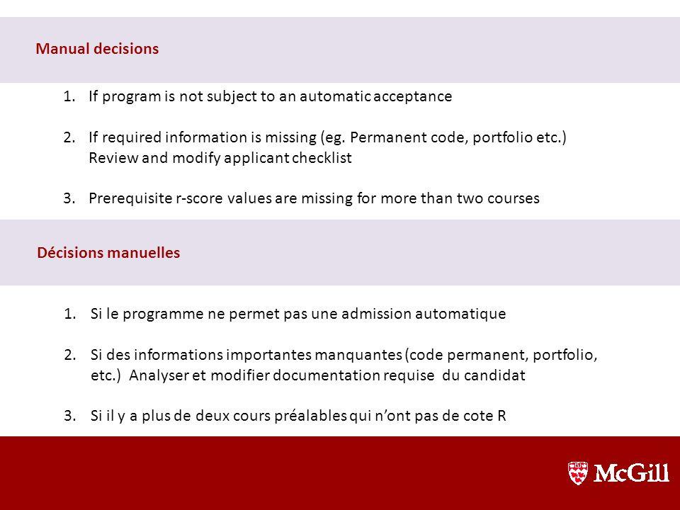 4.Si le programme permet une admission automatique (ce n'est pas le cas en architecture, kinésiologie, sciences infirmières, physiothérapie et ergothé