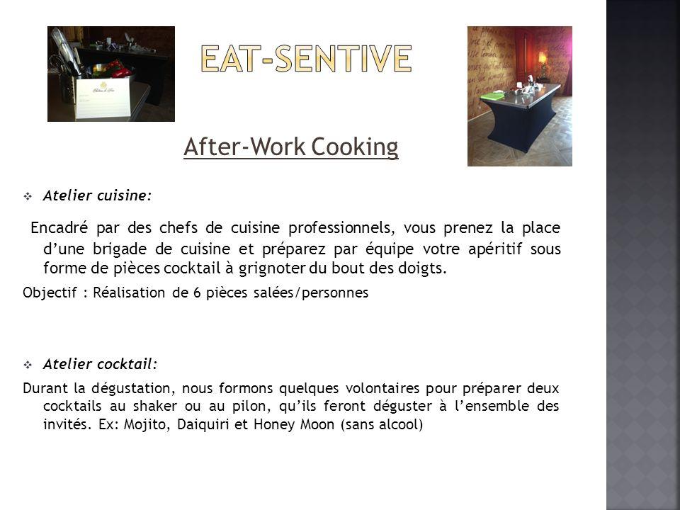 After-Work Cooking Atelier cuisine: Encadré par des chefs de cuisine professionnels, vous prenez la place dune brigade de cuisine et préparez par équi