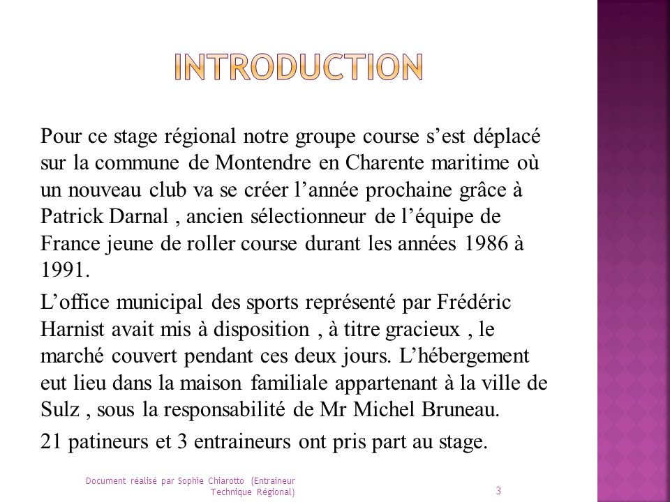 Pour ce stage régional notre groupe course sest déplacé sur la commune de Montendre en Charente maritime où un nouveau club va se créer lannée prochai