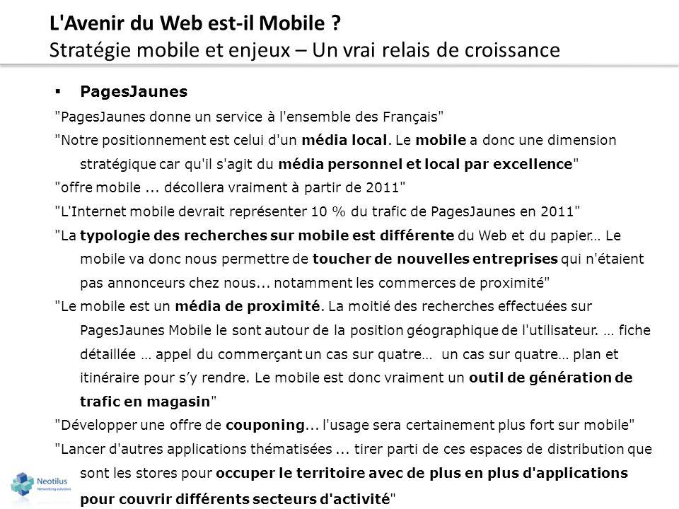 L'Avenir du Web est-il Mobile ? Stratégie mobile et enjeux – Un vrai relais de croissance PagesJaunes