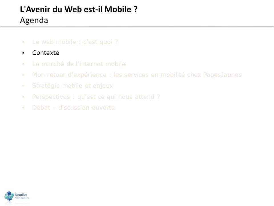 L Avenir du Web est-il Mobile ? Perspectives : quest ce qui nous attend ?