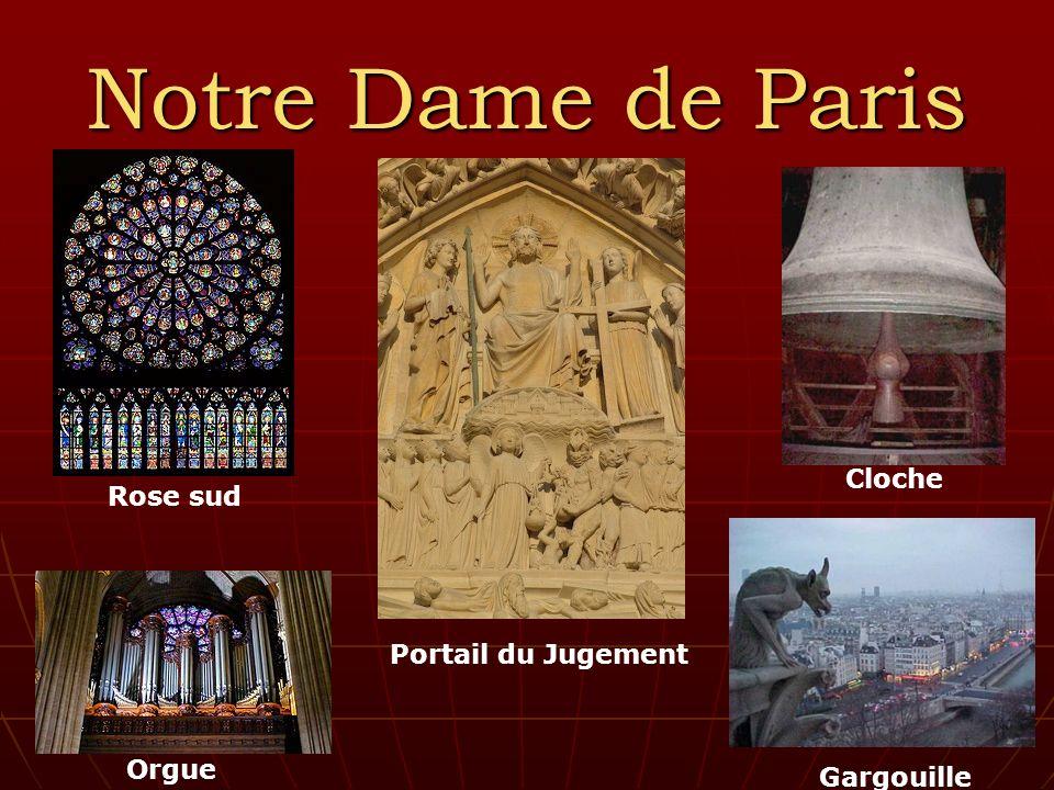 Notre Dame de Paris Portail du Jugement Rose sud Orgue Cloche Gargouille