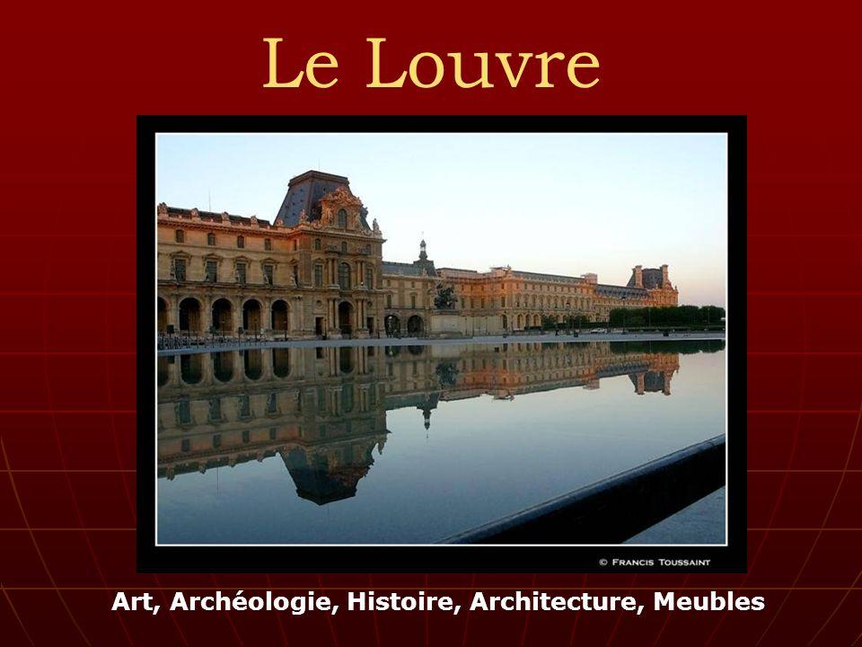 Art, Archéologie, Histoire, Architecture, Meubles Le Louvre