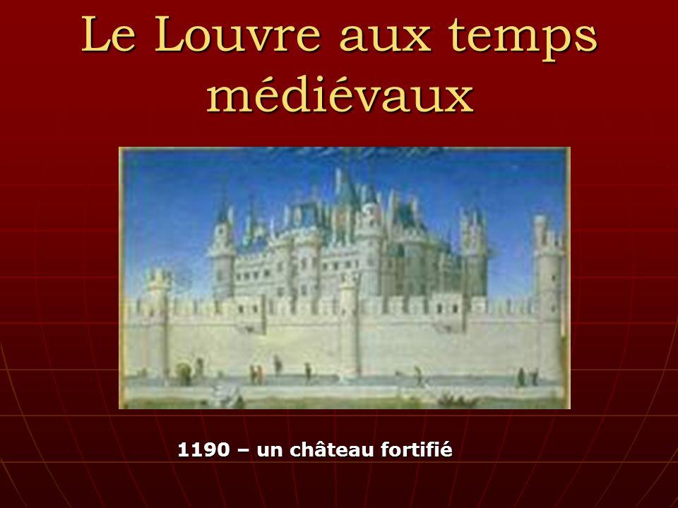 Le Louvre aux temps médiévaux 1190 – un château fortifié