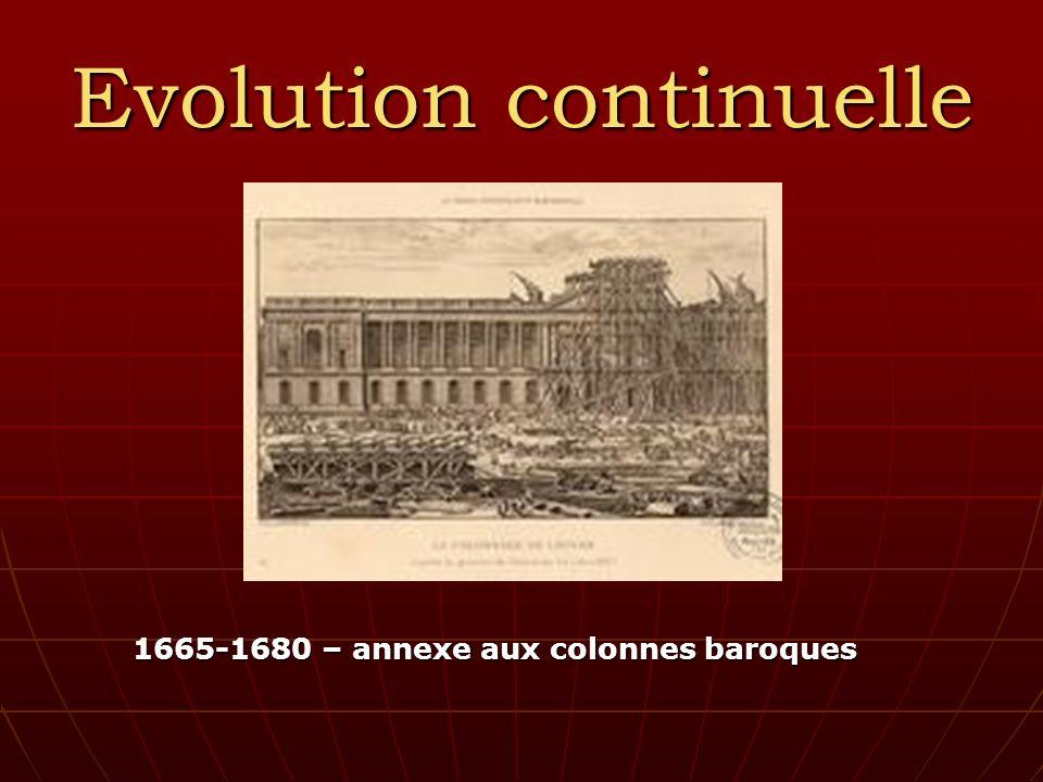 Evolution continuelle 1665-1680 – annexe aux colonnes baroques