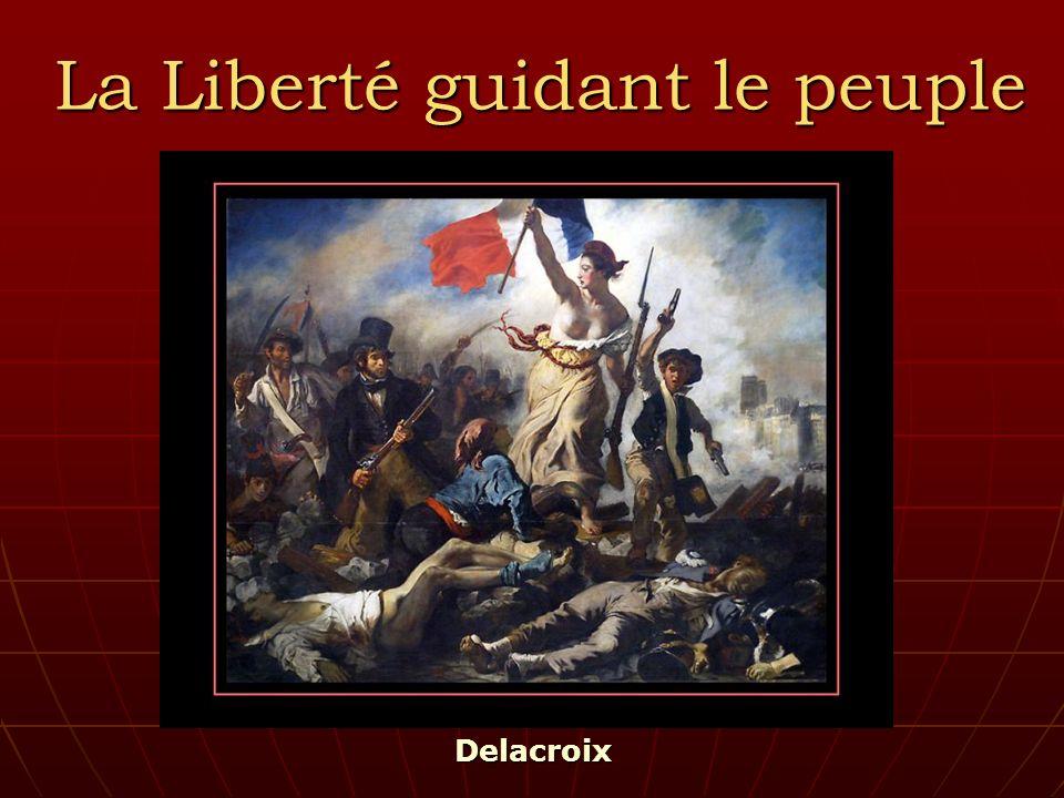 La Liberté guidant le peuple Delacroix