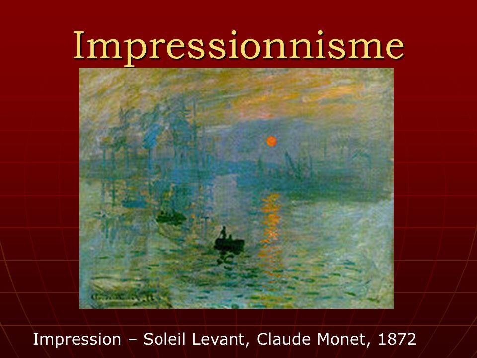 Impressionnisme Impression – Soleil Levant, Claude Monet, 1872