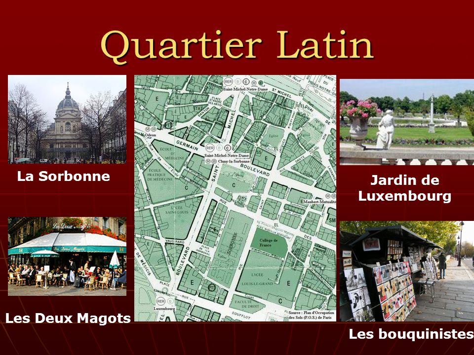 Quartier Latin La Sorbonne Les Deux Magots Jardin de Luxembourg Les bouquinistes