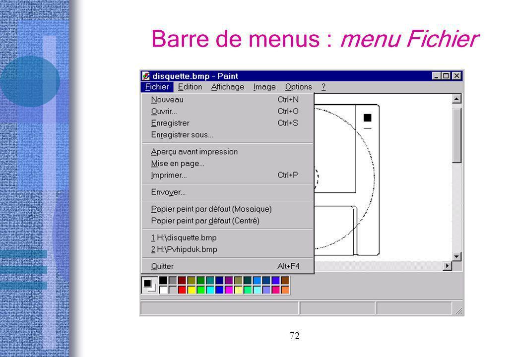 72 Barre de menus : menu Fichier