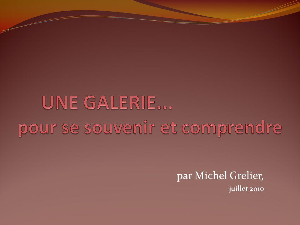 par Michel Grelier, juillet 2010