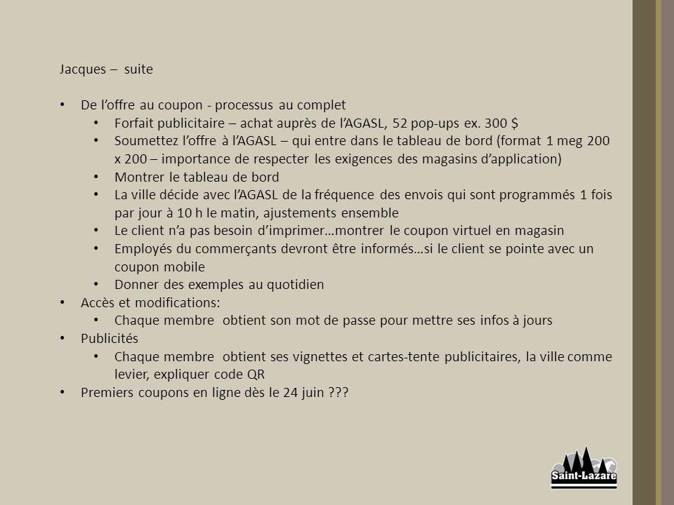 Jacques – suite De loffre au coupon - processus au complet Forfait publicitaire – achat auprès de lAGASL, 52 pop-ups ex.