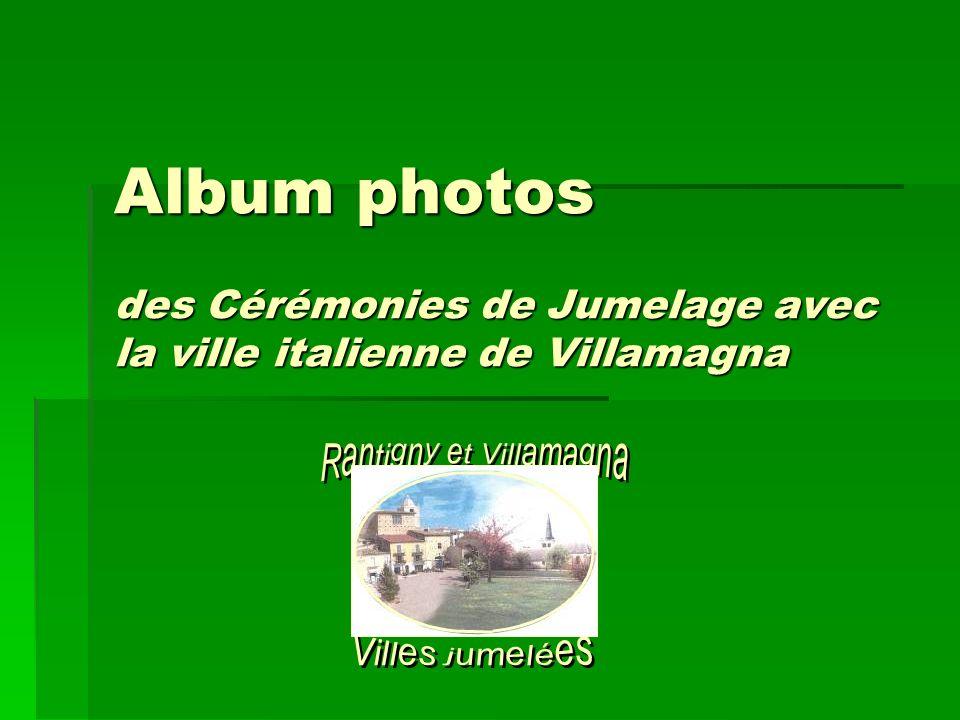 Album photos des Cérémonies de Jumelage avec la ville italienne de Villamagna