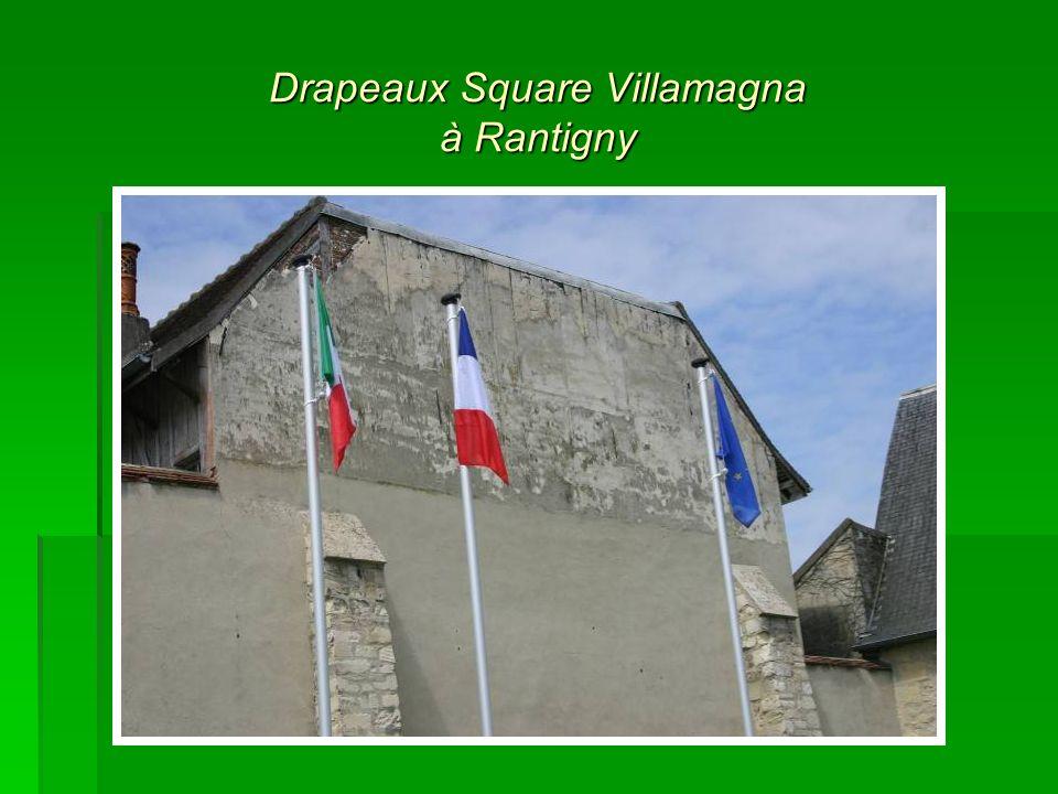 Drapeaux Square Villamagna à Rantigny