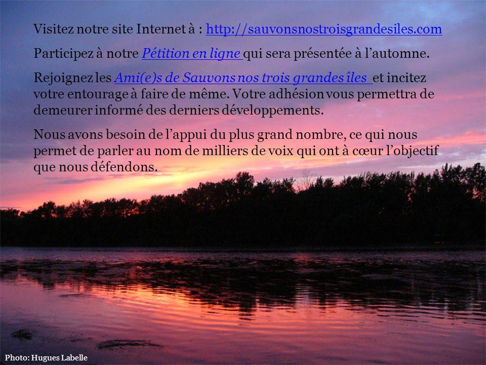 Visitez notre site Internet à : http://sauvonsnostroisgrandesiles.comhttp://sauvonsnostroisgrandesiles.com Participez à notre Pétition en ligne qui se