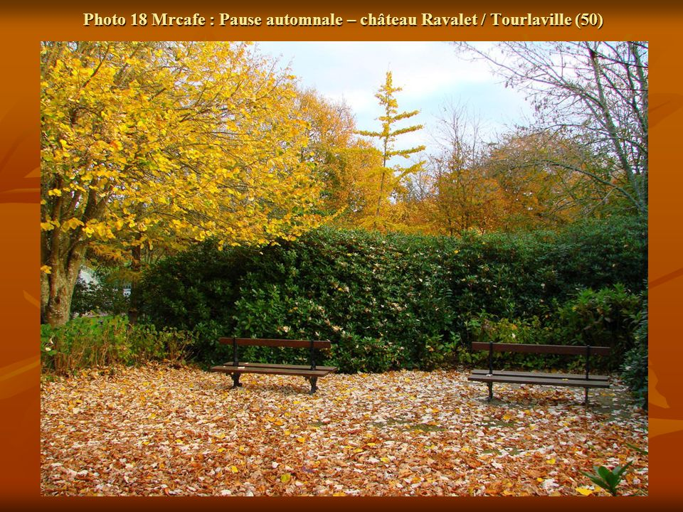 Photo 18 Mrcafe : Pause automnale – château Ravalet / Tourlaville (50)