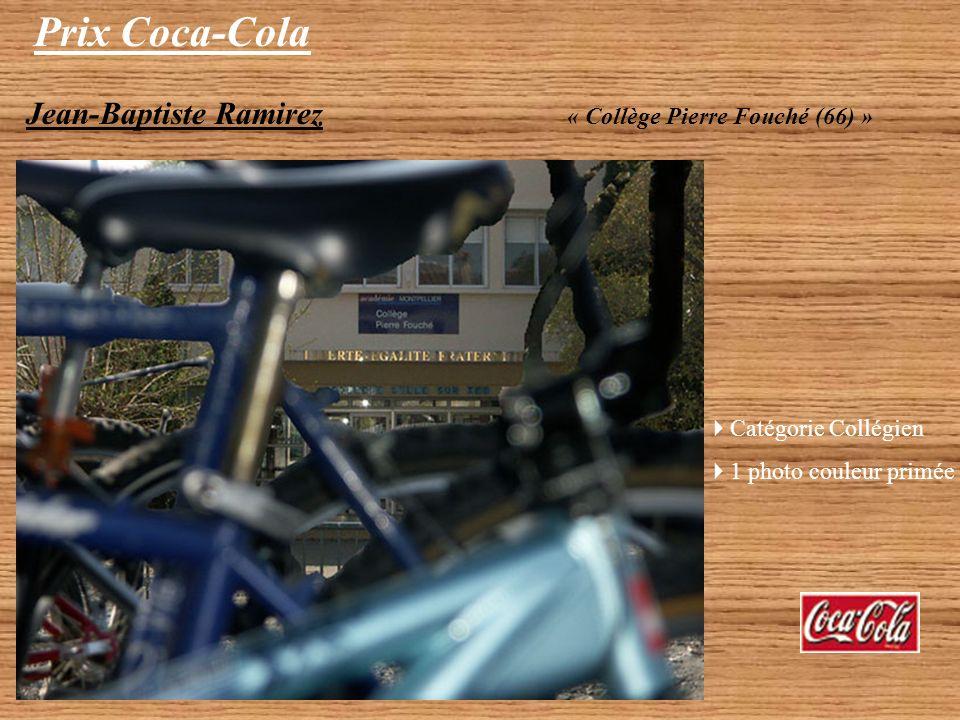 Prix Coca-Cola Ramirez Jean-Baptiste – Catégorie Collégien 1 photo couleur primée (travail individuel) Lou Garagnani – Catégorie Lycéen 2 photos Noir