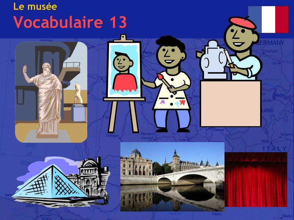 Le musée Vocabulaire 13