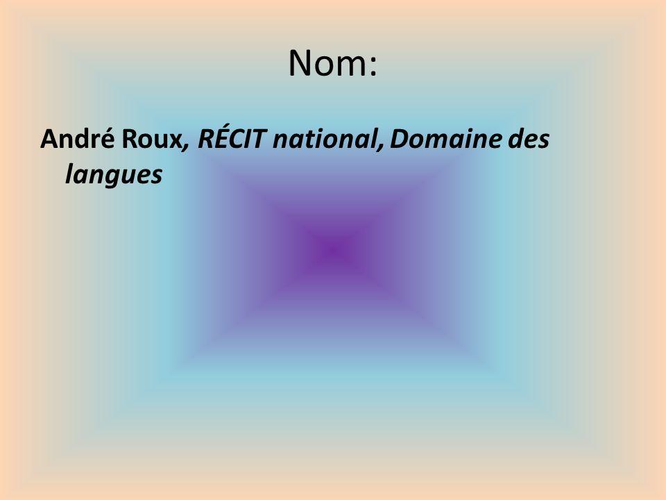 Nom: André Roux, RÉCIT national, Domaine des langues