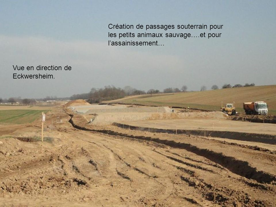 Le chantier de terrassement à la hauteur de Berstett et Olwisheim…