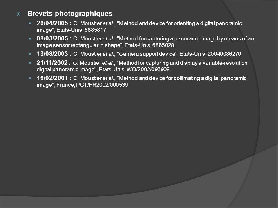 Brevets photographiques 26/04/2005 : C. Moustier et al.,