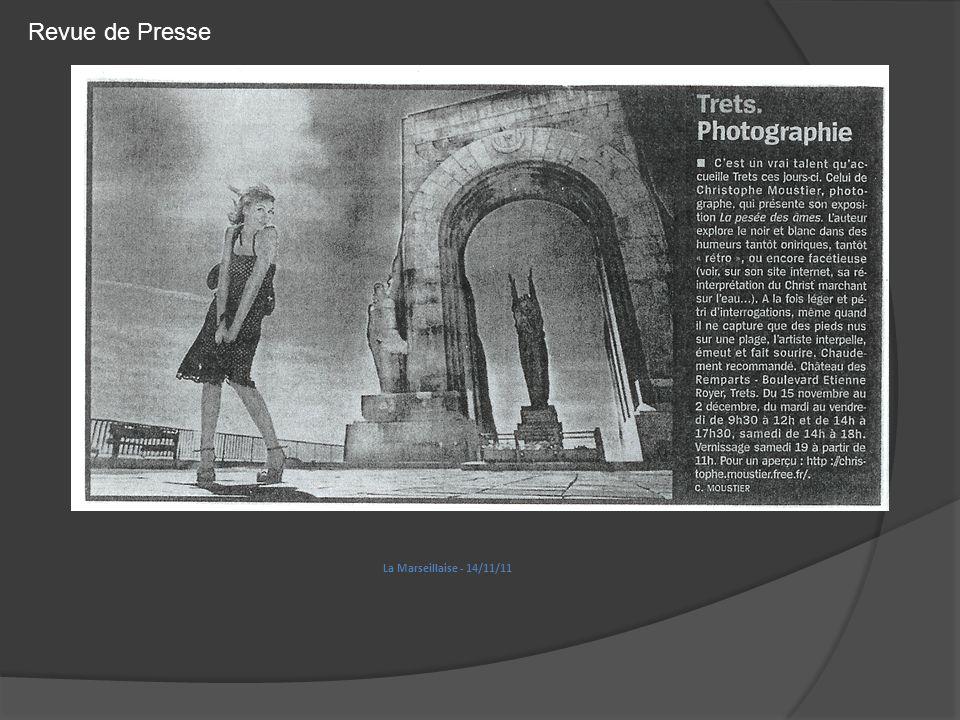 La Marseillaise - 14/11/11 Revue de Presse
