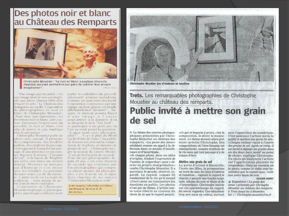 La Provence - 21/11/11 La Marseillaise - 23/11/11