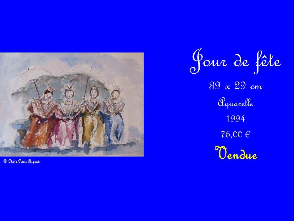 Jour de fête 39 x 29 cm Aquarelle 1994 76,00 Vendue © Photo Pierre Rigaud