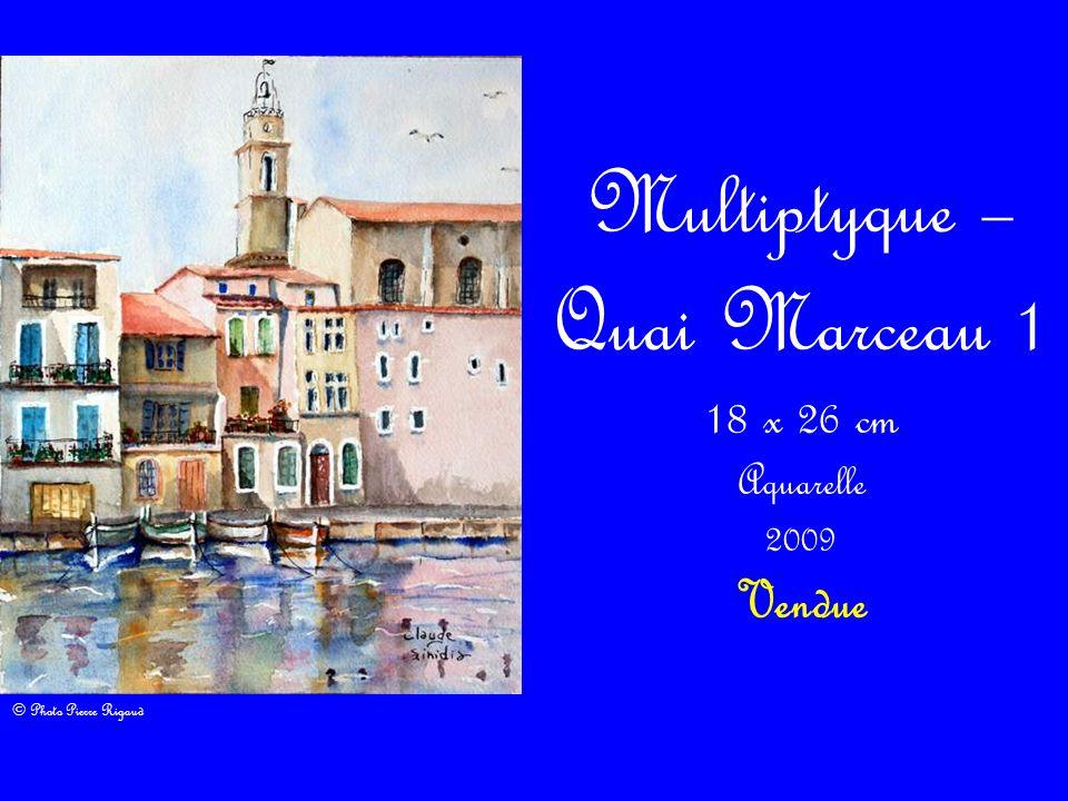 Multiptyque – Quai Marceau 1 18 x 26 cm Aquarelle 2009 Vendue © Photo Pierre Rigaud
