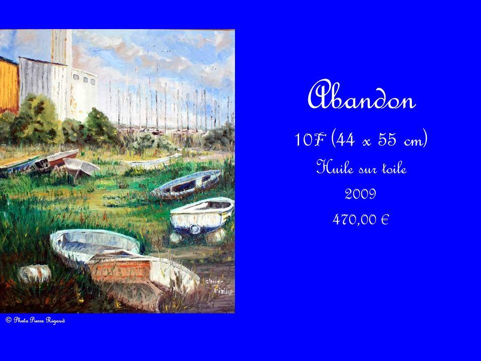 Abandon 10 F (44 x 55 cm) Huile sur toile 2009 470,00 © Photo Pierre Rigaud