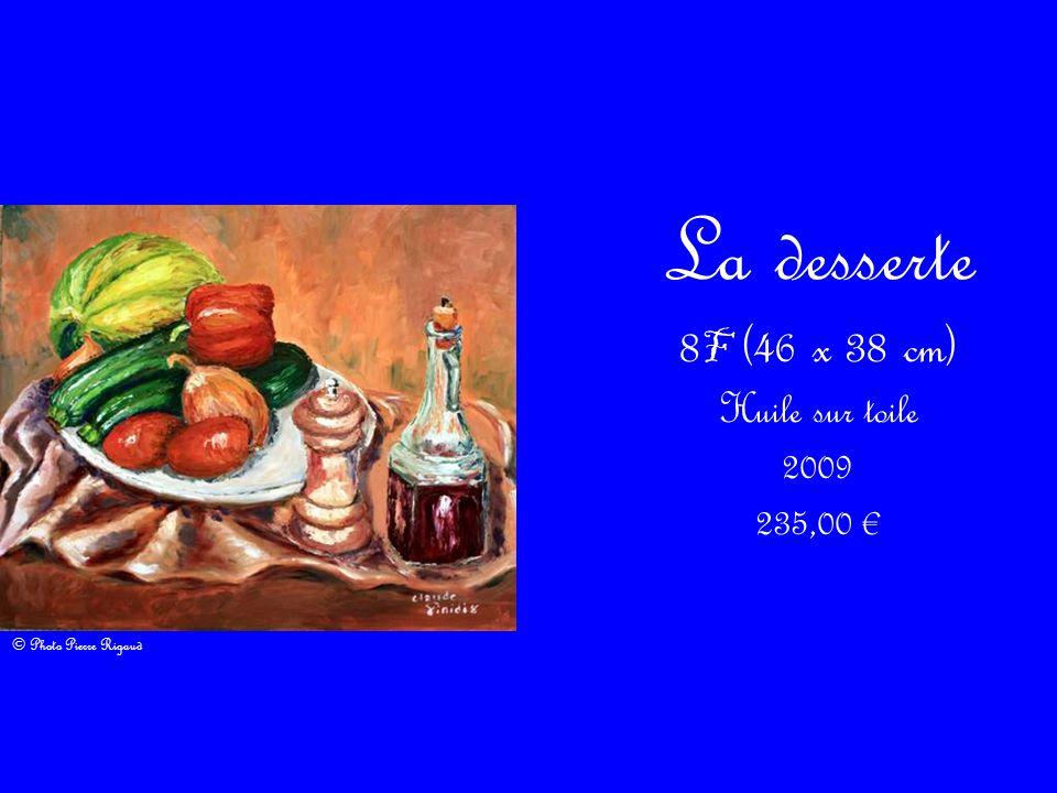 La desserte 8 F (46 x 38 cm) Huile sur toile 2009 235,00