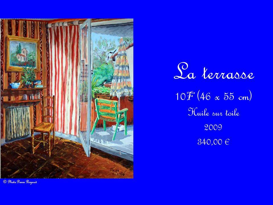 La terrasse 10 F (46 x 55 cm) Huile sur toile 2009 340,00 © Photo Pierre Rigaud