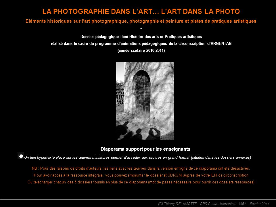 LA PHOTOGRAPHIE DANS LART… LART DANS LA PHOTO Eléments historiques sur lart photographique, photographie et peinture et pistes de pratiques artistique