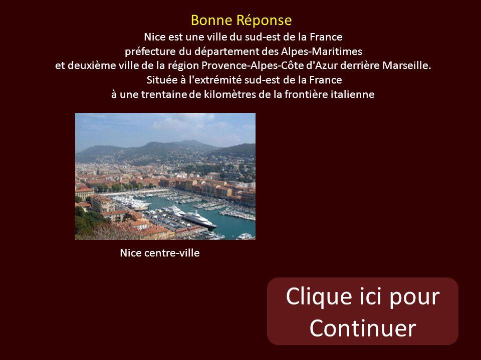 Clique ici pour Continuer Nice centre-ville Bonne Réponse Nice est une ville du sud-est de la France préfecture du département des Alpes-Maritimes et deuxième ville de la région Provence-Alpes-Côte d Azur derrière Marseille.