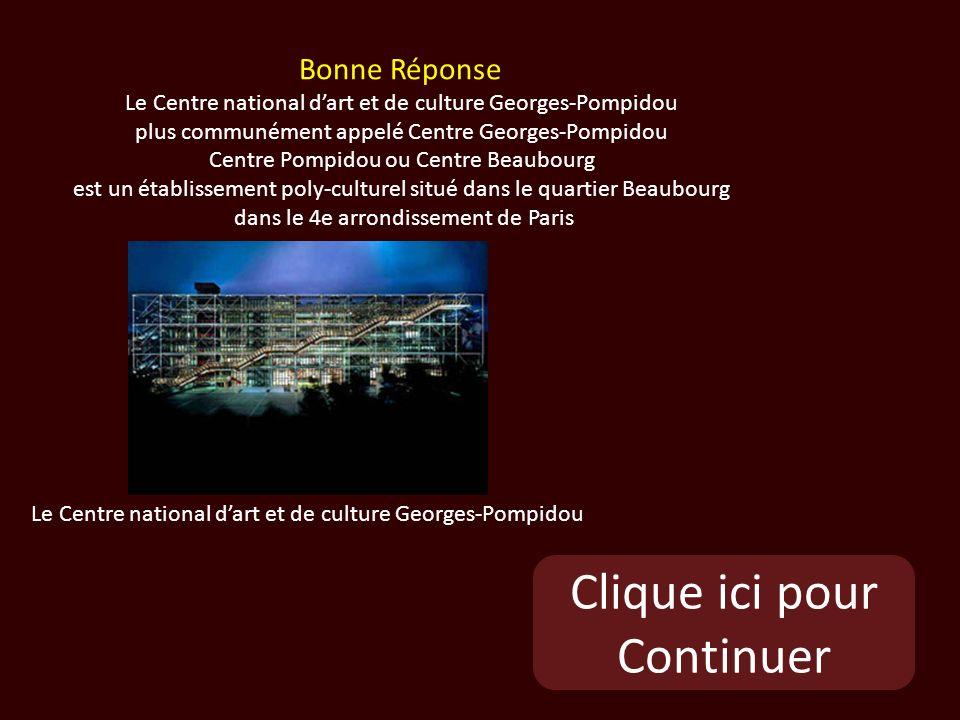 Clique ici pour Continuer Le Centre national dart et de culture Georges-Pompidou Bonne Réponse Le Centre national dart et de culture Georges-Pompidou plus communément appelé Centre Georges-Pompidou Centre Pompidou ou Centre Beaubourg est un établissement poly-culturel situé dans le quartier Beaubourg dans le 4e arrondissement de Paris