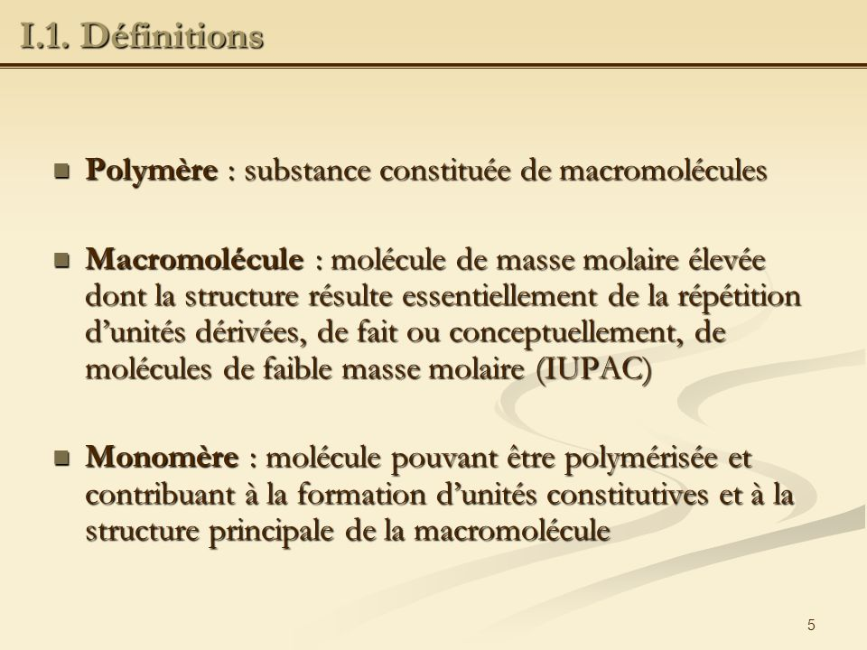 6 Polychlorure de vinyle (PVC): Polychlorure de vinyle (PVC): monomère polymère monomère polymère I.1.