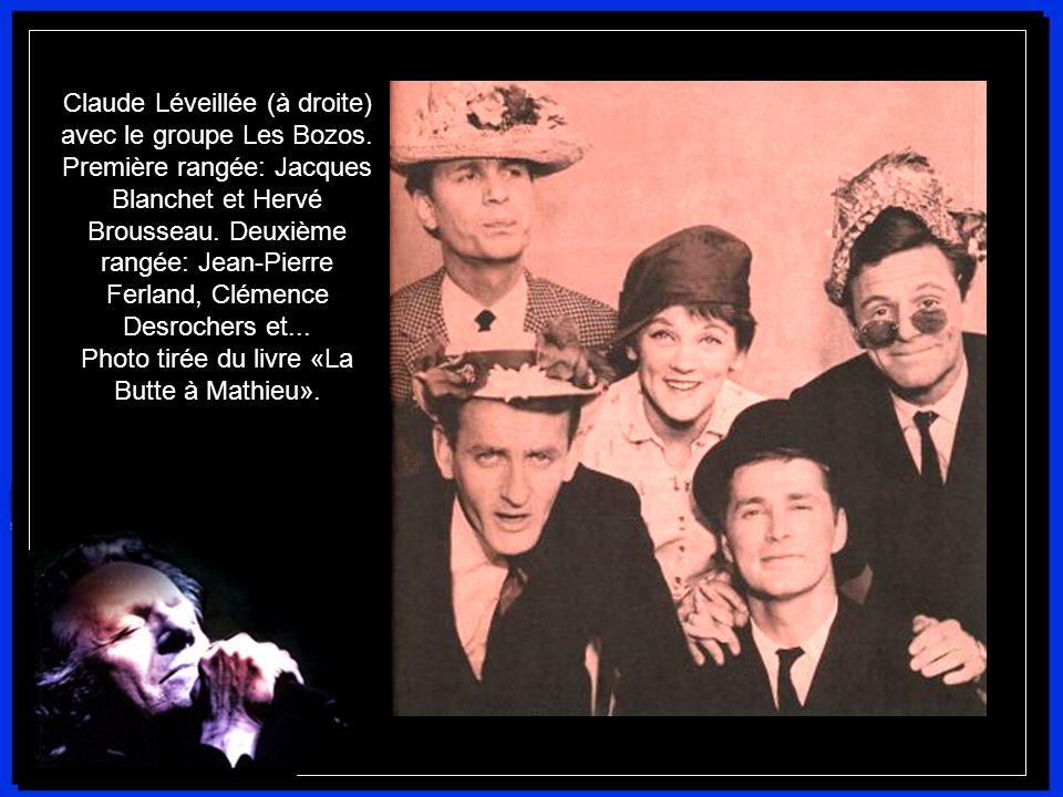 Claude Léveillée cofonde, avec, entre autres, Clémence DesRochers, Jean- Pierre Ferland et Raymond Lévesque, le groupe Les Bozos pour la boîte à chans