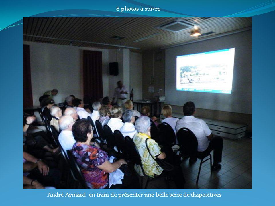 André Aymard en train de présenter une belle série de diapositives 8 photos à suivre