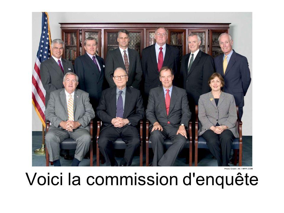 Voici la commission d'enquête