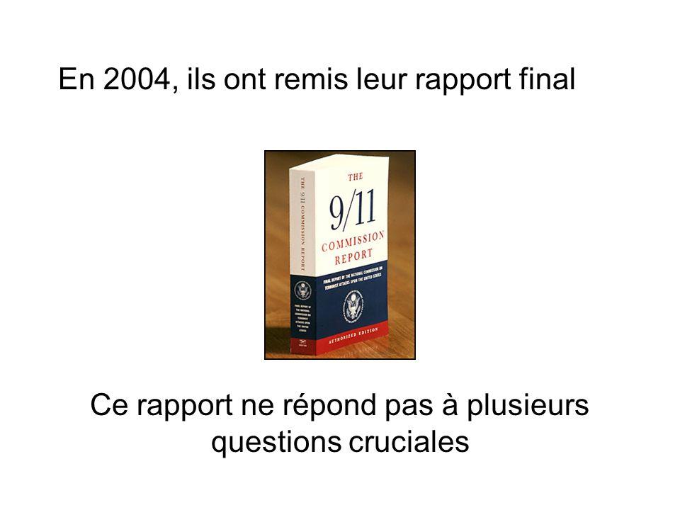 Ce rapport ne répond pas à plusieurs questions cruciales En 2004, ils ont remis leur rapport final